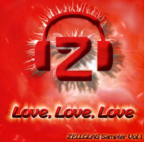 Love, Love, Love - Zellglas Sampler Vol. 1
